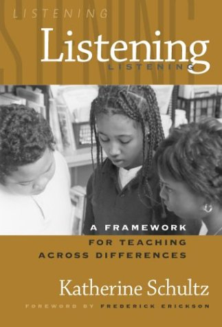 Listening: A Framework for Teaching Across Differences 9780807743775