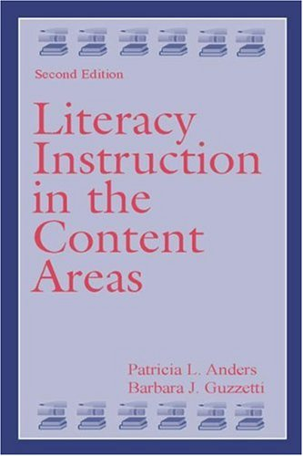 Literacy Instruction in the Content Areas 9780805843408