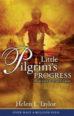 Little Pilgrim's Progress: From John Bunyan's Classic 9780802449245