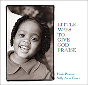 Little Ways to Give God Praise: Walking with God II 9780809166619