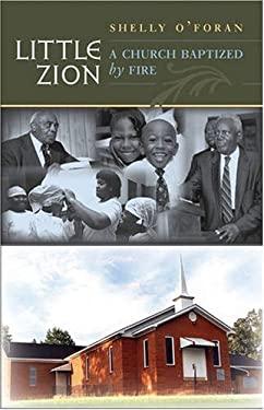 Little Zion: A Church Baptized by Fire 9780807857632