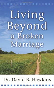 Living Beyond a Broken Marriage 9780800787707