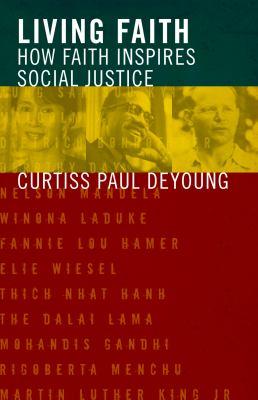 Living Faith: How Faith Inspires Social Justice 9780800638412