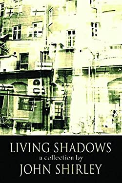 Living Shadows: Stories: New and Preowned 9780809557868
