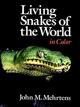 Living Snakes of the World in Color 9780806964607