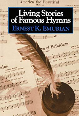 Living Stories of Famous Hymns 9780801032608