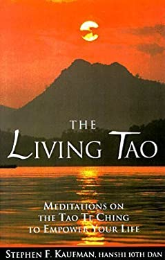 Living Tao Meditations/Tao Te Ching 9780804831437