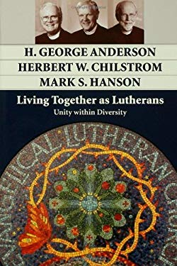 Living Together as Lutherans: Unity Within Diversity 9780806680347