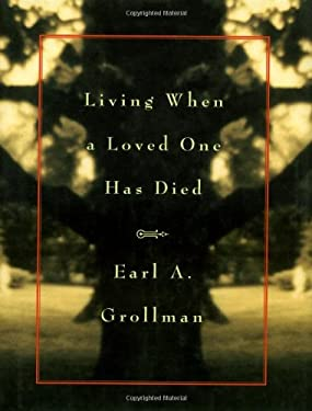 Living When a Loved One Has Died: Revised Edition 9780807027240