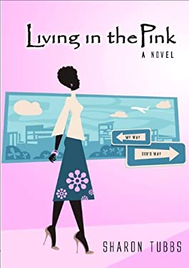 Living in the Pink 9780802416506