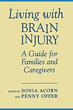 Living with Brain Injury: Guide/Families 9780802081032