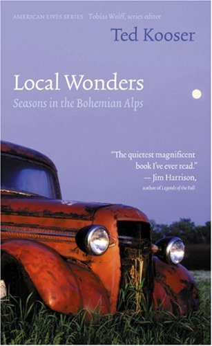 Local Wonders: Seasons in the Bohemian Alps 9780803278110