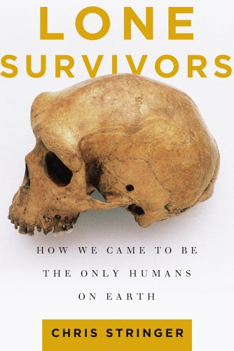 Lone Survivors: How We Came to Be the Only Humans on Earth 9780805088915