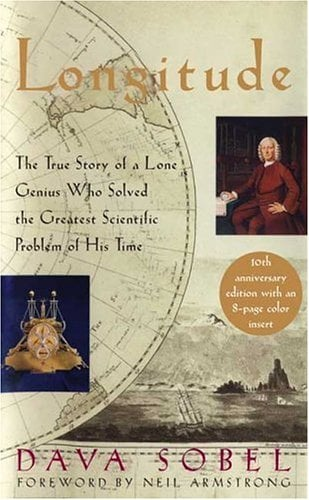 Longitude: The True Story of a Lone Genius Who Solved the Greatest Scientific Problem of His Time 9780802714626