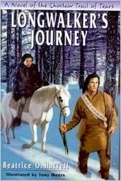 Longwalker's Journey: A Novel of the Chocktaw Trail of Tears 9780803723801