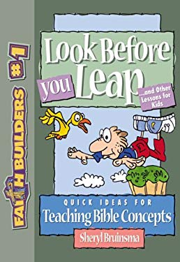 Look Before You Leap: And Other Lessons for Kids 9780801063459
