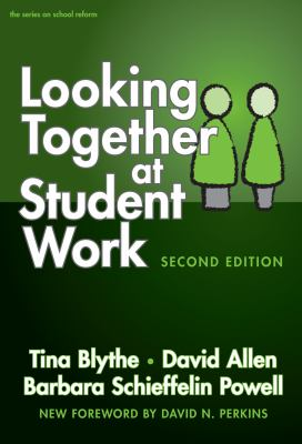 Looking Together at Student Work, Second Edition: 0 9780807748350