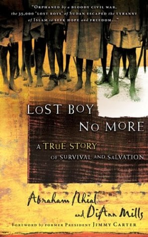 Lost Boy No More: A True Story of Survival and Salvation 9780805431865