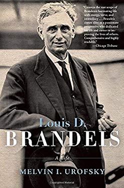 Louis D. Brandeis: A Life 9780805211955