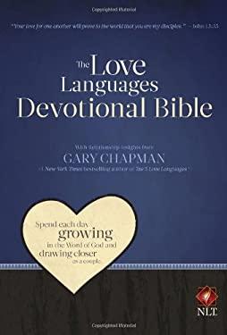 Love Languages Devotional Bible-NLT