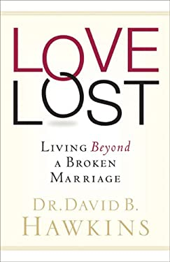 Love Lost: Living Beyond a Broken Marriage 9780800759261