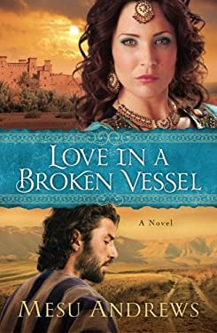 Love in a Broken Vessel 9780800721695