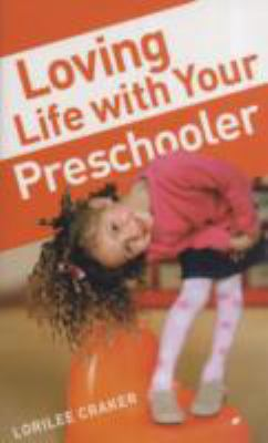 Loving Life with Your Preschooler