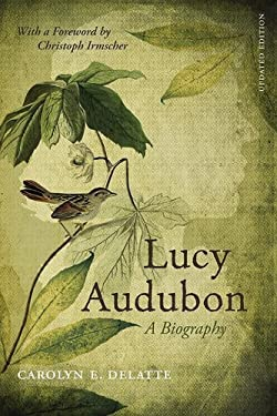 Lucy Audubon: A Biography 9780807133811