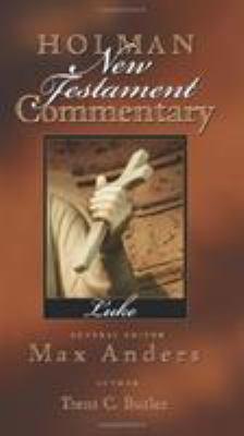 Holman New Testament Commentary - Luke 9780805402032