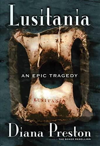 Lusitania: An Epic Tragedy 9780802713759
