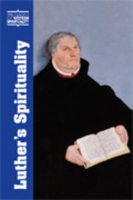 Luther's Spirituality 9780809139491