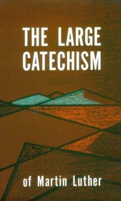 Luthers Large Catechism 9780800608859