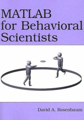MATLAB for Behavioral Scientists 9780805863192