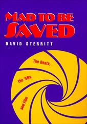 Mad to Be Saved: The Beats, the 50's, and Film