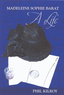 Madeleine Sophie Barat: A Life 9780809105267