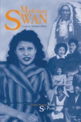 Madonna Swan: A Lakota Woman's Story 9780806126760