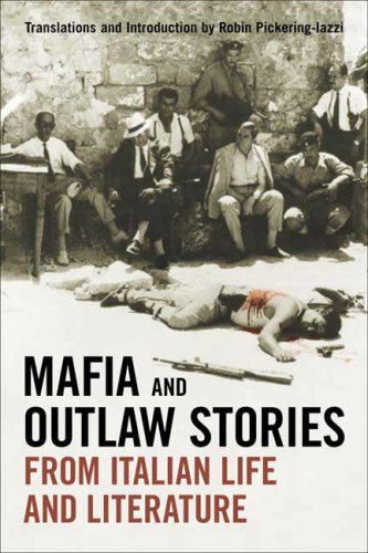Mafia and Outlaw Stories from Italian Life and Literature 9780802095619