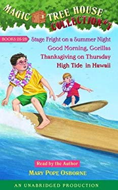 Magic Tree House Collection Volume 7: Books 25-28: #25 Stage Fright on a Summer Night; #26 Good Morning, Gorillas; #27 Thanksgiving on Thursday; #28 H 9780807211700
