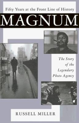 Magnum: Fifty Years at the Front Line of History 9780802116314