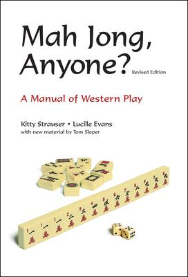 Mah Jong, Anyone?: A Manual of Western Play 9780804837613