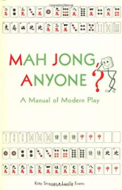 Mah Jong Anyone?: A Manual of Modern Play 9780804834193