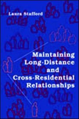 Maintaining Long-Distance and Cross-Residential Relationships 9780805851656