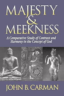 Majesty and Meekness: A Comparative Study of Contrast and Harmony in the Concept of God