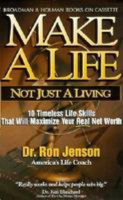 Make a Life: Not Just a Living 9780805416497