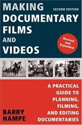 Making Documentary Films and Videos: A Practical Guide to Planning, Filming, and Editing Documentaries 3289875