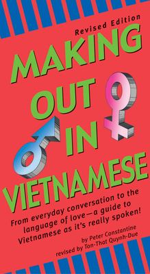 Making Out in Vietnamese: Revised Edition 9780804833837
