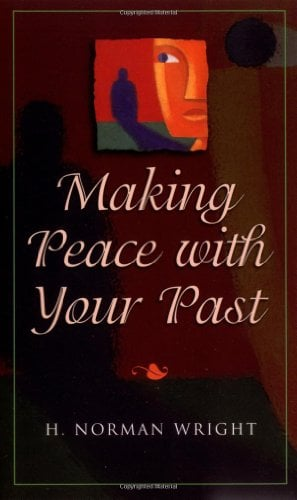 Making Peace with Your Past 9780800786458