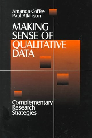 Making Sense of Qualitative Data: Complementary Research Strategies 9780803970533