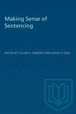 Making Sense of Sentencing 9780802076441
