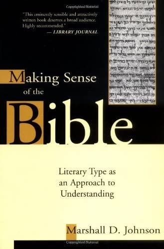 Making Sense of the Bible: Literary Type as an Approach to Understanding 9780802849199